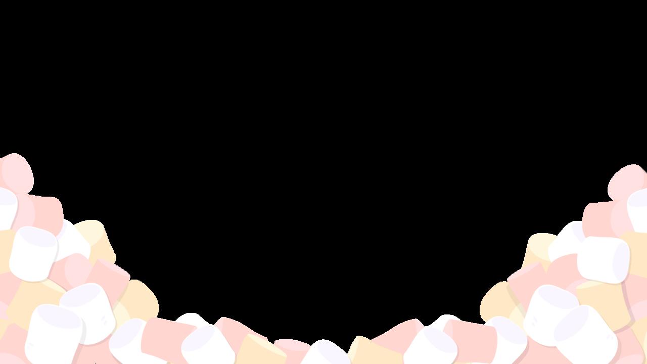 マシュマロのフレーム